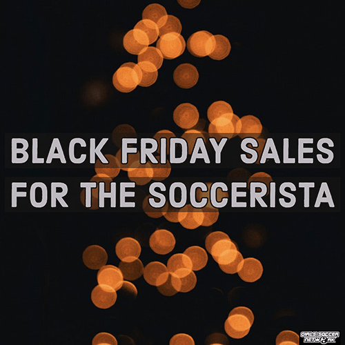 026599f79d278 Soccerista Cyber Specials and Black Friday Finds - Girls Soccer Network